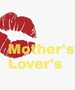 Mother's Lover's