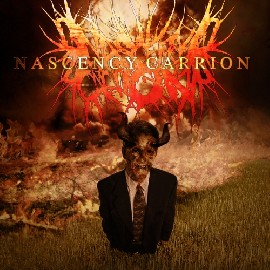 Nascency Carrion