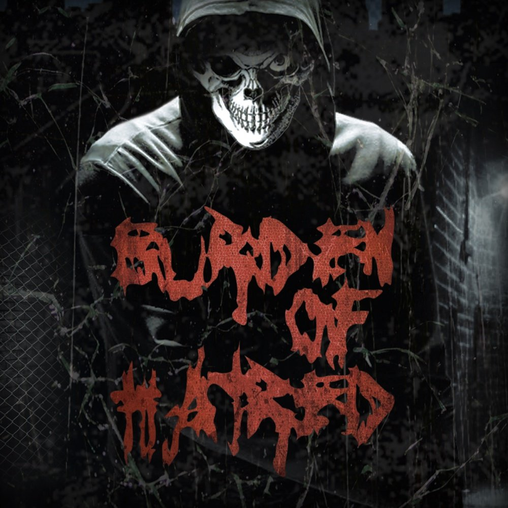 Burden Of Hatred