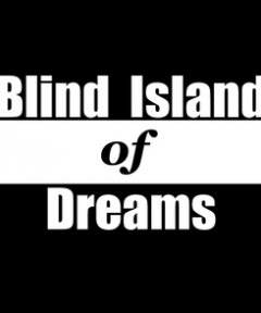 Blind Island Of Dreams