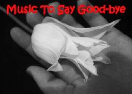 Music To Say Good-bye